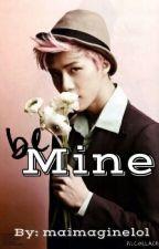Be Mine  by maimaginelol