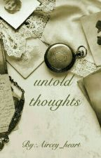 untold thoughts by Aircey_heart