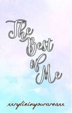 The Best Of Me | Louis Tomlinson and Eleanor Calder [ON-HOLD] by xxrylieinyourareaxx