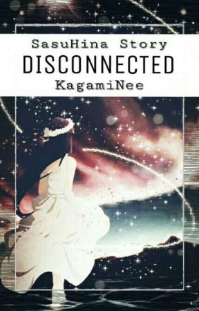 Disconnected ✔ by KagamiNee
