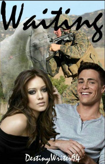 Waiting (Military/Cowboy Romance) by DestinyWriter94