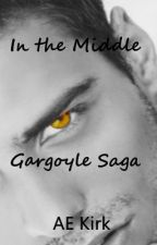 Gargoyle Saga: In the middle by AE_KIrk