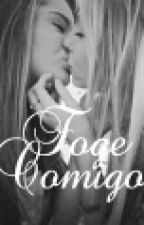 Foge Comigo! by Buh_Hunter