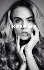 keep me // muke by blackveilmuke