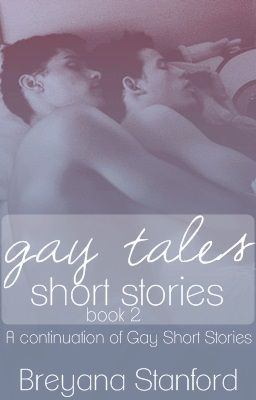 Gay Tales Short Stories [Book 2] COMING SOON.