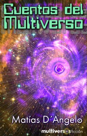 Cuentos del Multiverso by MatiasDAngelo