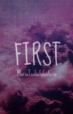 First by MariaIsabelaGaleria