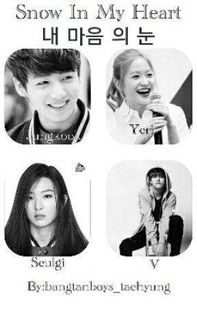 Snow In My Heart. 내 마음 의 눈 (Red Velvet Seulgi, Yeri, Joy and BTS V, Jungkook) by ace_jimin
