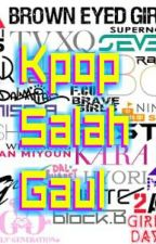 K-Pop Salah Gaul by Deniella02