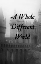 A Whole Different World by Lightw99d