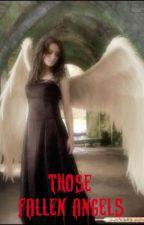 Those Fallen Angels by alexandra24