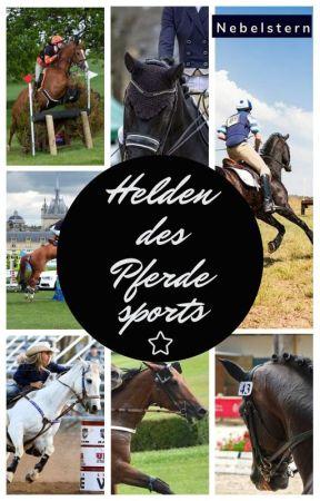 Helden des Pferdesports by Nebelstern