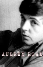 Aubrey Road-A Beatles fan fiction by MissyFloppy221