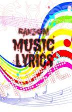 Music Lyrics by MultifandomPotato27