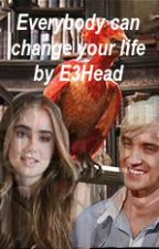 Everybody can change your life (Harry Potter&Draco  Malfoy FF) by xleora