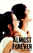 Almost Forever by gyarugyaru