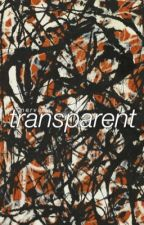 TRANSPARENT / P. PARKER by nervada