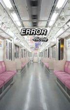 ERROR | a.i by bananagiirl69