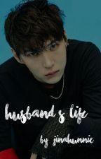 [ VIXX SERIES #2 ] Husband's Life [ VIXX Leo Fanfiction ] by JinAhUnnie