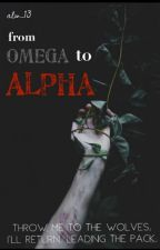 From Omega to Alpha by alw_13