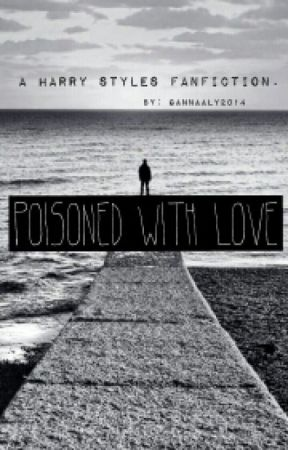 Poisoned with Love (H.S ) by gannaaly2014