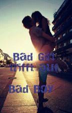 Bad Girl trifft auf Bad Boy by littlegirly14