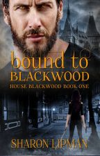 Bound to Blackwood by shazzyloulou