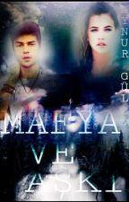 Mafya ve Aşkı (Askıda) by AynurGul9