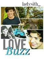 Love Buzz || L.S. ✔ by LadySith_