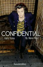 CONFIDENTIAL [HARRY STYLES] by NamelessMary
