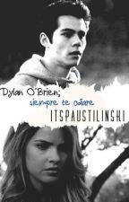 Dylan O'Brien; siempre te odiaré. by itspaustilinski