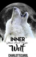 Inner Wolf (Ghost Bird Series Fanfiction) by CharlotteCarol