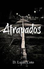Atrapados by Danayani