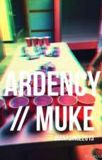 Ardency // Muke by DIANASINCE2013