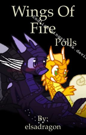 Wings of fire Polls by Elsa_Animus