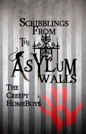 Scribblings from the Asylum Walls