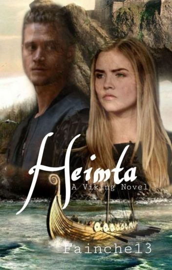Heimta - A Viking Novel [Undergoing editing]