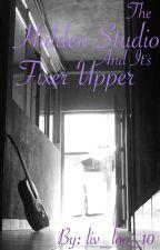The Hidden Studio and its Fixer Upper by livi_loo_10