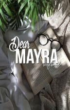 Dear Mayra. by sighsoul
