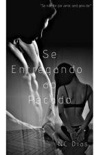 Se Entregando Ao Pecado by ncdias16