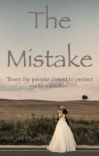 The Mistake by xox_secret_xox