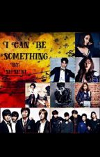 I Can Be Something [Boys Over Flowers] & [Shut Up Flower Boy Band]  by ShSeKi
