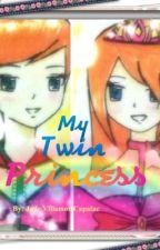 My Twin Princess by Miyuki0Jade
