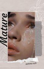 Mature | Malum mpreg✔ by eomma-ash