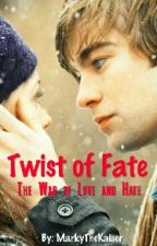 Twist of Fate: The War of Love and Hate by MarkyTheKaiser