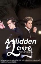 A Hidden Love || Narry by narryaforever