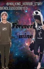 Forever mine (Kohnnie) by endlessgoodbyes