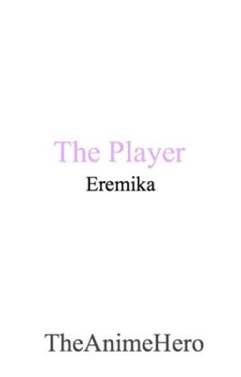The Player (Eren x Mikasa)