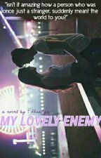 My (Lovely) Enemy by dheadfr