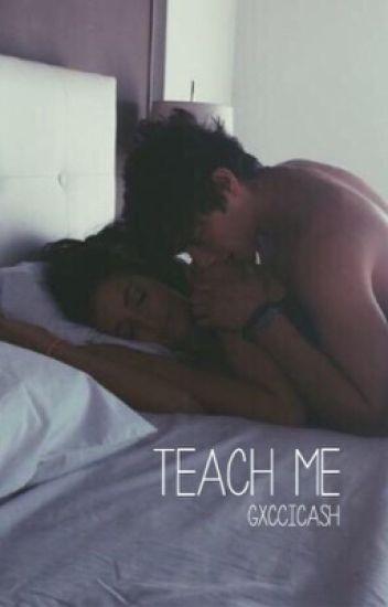 teach me / n.g
